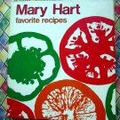 MARY HART FAVORITE RECIPES Food Editor Minneapolis Minnesota Cookbook 1979 Comfort Recipes