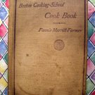 Vintage 1912 The Boston Cooking School Cookbook by Fannie Merritt Farmer Recipes