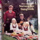 Rare Mike and Else's Norwegian Songbook Folksongs From Norway