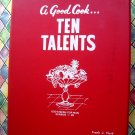 Scarce A Good Cook Ten Talents ~ Healthy Vegetarian Cookbook Vintage 1968