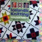 Icelandic Knitting Using Rose Patterns ~  Instruction Book