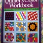 Quilter's Color Workbook by Kirstin Olsen Easy to Make Quilt Blocks ~ Instruction Book