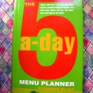 The 5-A-Day Menu Planner Cookbook TONS Recipes!