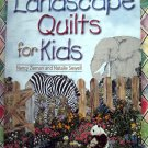 Landscape Quilts for Kids by Nancy Zieman Quilting Instruction Book