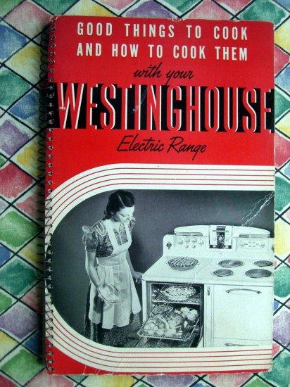 SOLD! Vintage 1940 WESTINGHOUSE Electric Range Cookbook