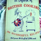 Vintage 1960 UK Cookbook ~ In Defense of BRITISH COOKING