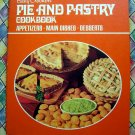 Vintage Betty Crocker's Pie & Pastry Cookbook Appetizers Main Dishes Desserts Circa 1968/1972