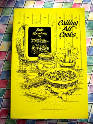 Calling All Cooks Three  Alabama Telephone Pioneers Cookbook