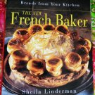 New French Baker Cookbook  HCDJ Perfect Pastries and Beautiful Breads from Your Kitchen