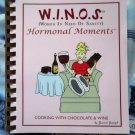 WINOS (Women In Need of Sanity) Cookbook Chocolate and Wine