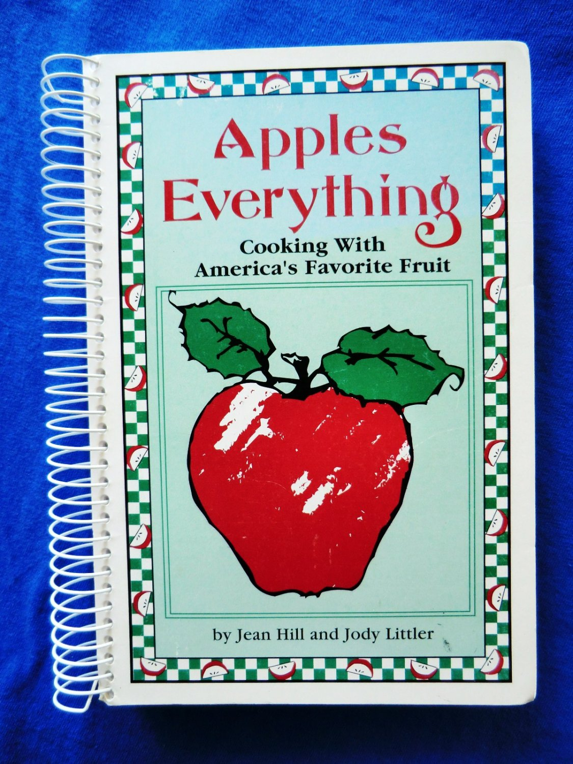 Apples Everything Cooking With America's Favorite Fruit Cookbook 1st Printing Apple