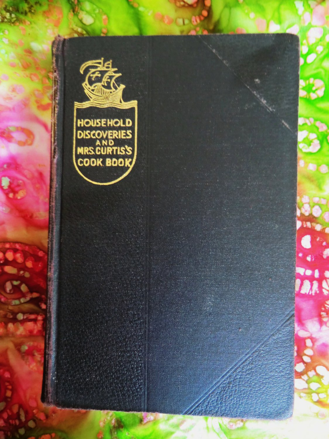 SOLD! Antique Household Discoveries and Mrs Curtis's Cookbook Vintage 1909