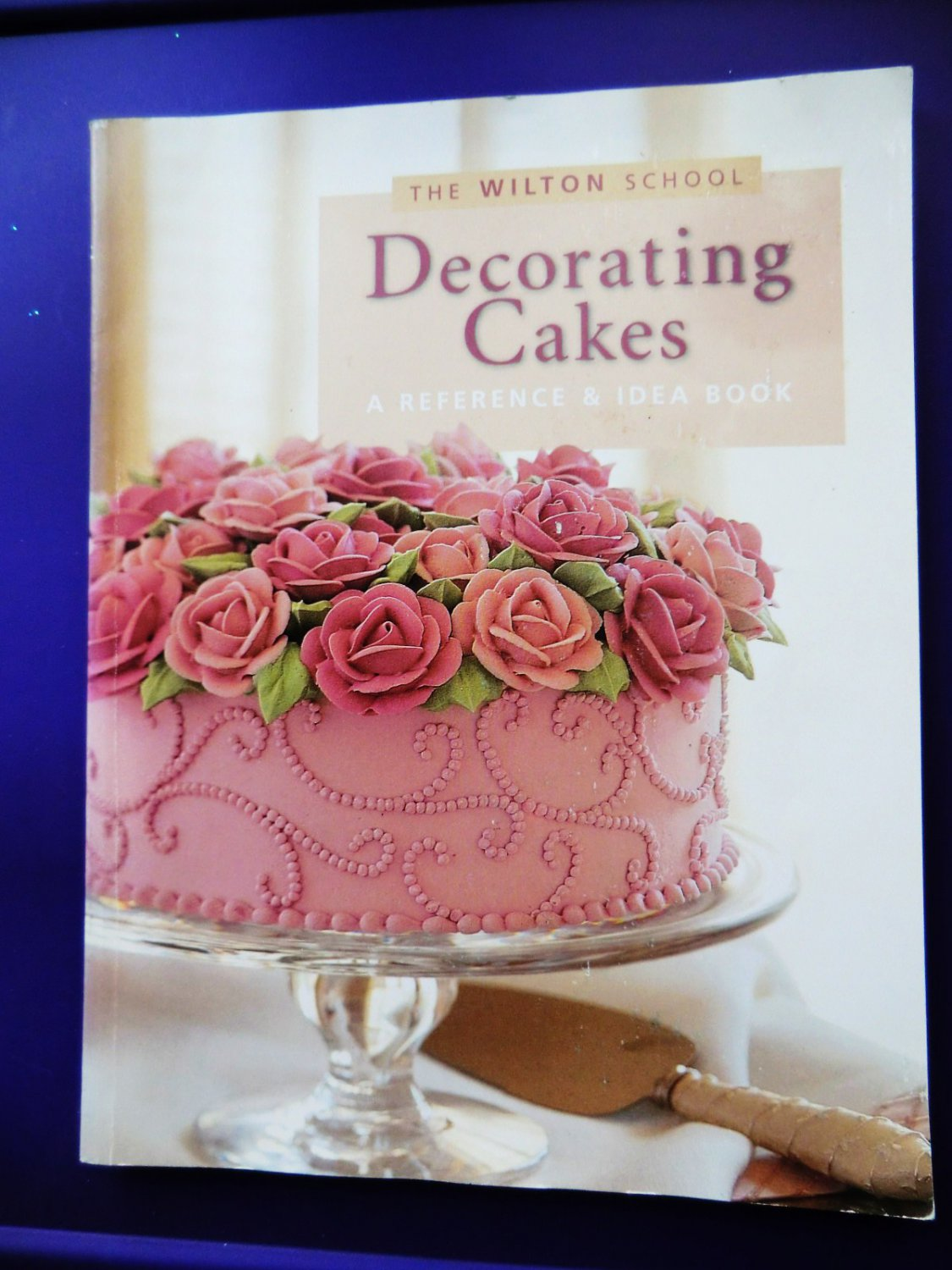 Wilton School Decorating Cakes Reference Idea Instruction Book