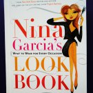 Nina Garcia's Look Book: What to Wear for Every Occasion ~ Fashion Dressing Advice