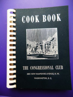 Vintage 1955 Congressional Cookbook Washington DC Politican's Recipes