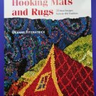 Hooking Mats and Rugs: 33 New Designs from an Old Tradition Instruction Book Fitzpatrick