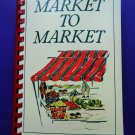 Hickory North Carolina Market to Market Cookbook 1987