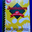 JAMBALAYA Junior League Cookbook NEW ORLEANS LOUISIANA Circa 1999