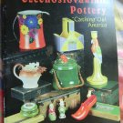 "Czechoslovakian Pottery: ""Czeching Out America"" Guide Book by Sharon Bower, Sue Closer, Kathy Ellis"