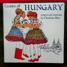 FLAVORS of HUNGARY (HUNGARIAN) Cookbook by Charlotte Slovak Biro 1973 Ethnic Recipes