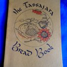Vintage 1st Edition 1970 The TASSAJARA BREAD BOOK Cookbook