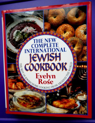 The New Complete International Jewish Cookbook by Evelyn Rose (Hardcover)
