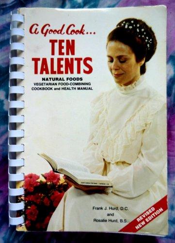 Scarce A Good Cook Ten Talents ~ Healthy Vegetarian Cookbook Vintage 1968