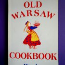 Old Warsaw Cookbook ~ Recipes from Poland / Polish 1990