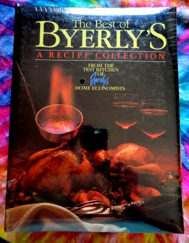 SEALED! Best of BYERLY'S RECIPE COLLECTION COOKBOOK MINNEAPOLIS MINNESOTA 1985