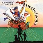 Jonathan Edwards (CD) Little Hands (Songs for and about Children)