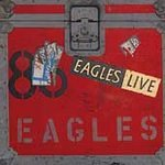 The Eagles ( 2 CD Set) Eagles Live