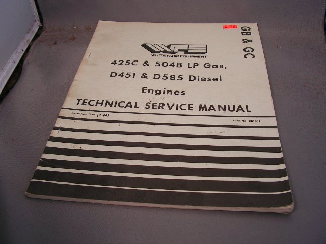 White 425C & 504B LP Gas D451 & D585 Diesel Technical Service Manual