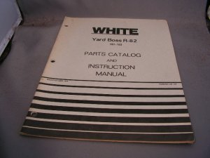White Yard Boss R-82 Parts Catalog and Instruction Manual.
