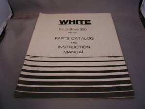 White Roto Boss 300 Parts Catalog and Instruction Manual.