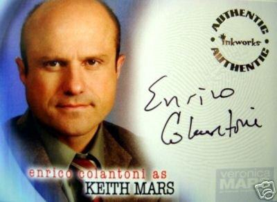 Veronica Mars season 2 A13 Enrico Colantoni - Keith Mars auto card