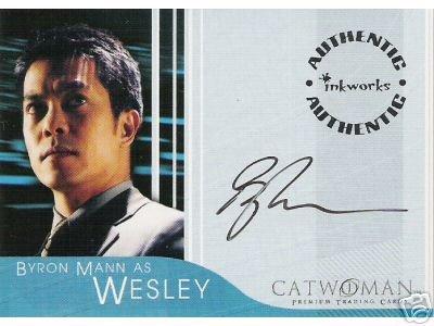 Catwoman movie A5 Byron Mann - Wesley auto card