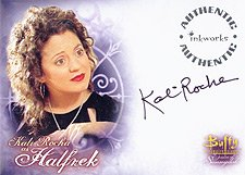 Buffy Women of Sunnydale WOS A6 Kali Rocha - Halfrek auto card
