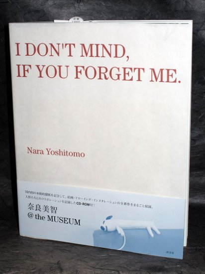 Nara Yoshitomo I Don't Mind If You Forget Me Art Book