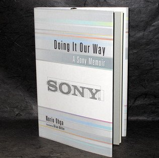 Ohga Norio Doing It Our Way A Sony Memoir JPN Book NEW