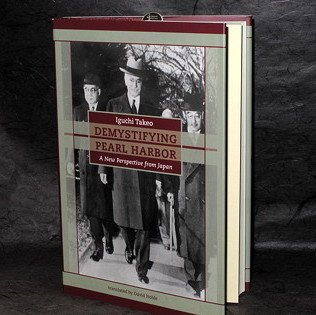 Iguchi Takeo Demystifying Pearl Harbor Japan Book NEW