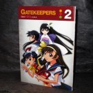 GATEKEEPERS ENCYCLOPEDIA 2 JAPAN MANGA ANIME ART BOOK