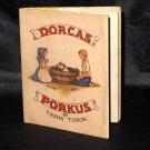 Tasha Tudor Dorcas Porcus 1942 Edition 2000 Exact Reproduction Book