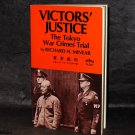Richard H. Minear Victors Justice The Tokyo War Crimes Trail Book