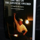 The Art Of The Japanese Sword JAPAN SERIOUS EXPERTS PHOTO BOOK NEW