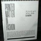 Printed Matter in Fashion FASHION GRAPHICS Japan Photo Art Book