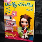 DOLLY DOLLY 14 Japan NEW JAPANESE DOLL BOOK BLYTHE JAPAN ETC NEW