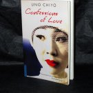 Chiyo Uno Confessions of Love Japan Novel Published in English Novel NEW