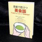English for use in Chanoyu Japan Sado Tea Ceremony Guide Book in English NEW