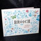Brooch Yoshie Watanabe Yayako Uchida English Edition Amazing Story Art Book NEW