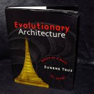 Eugene Tsui Evolutionary Architecture Nature as a Basis for Design Art Book